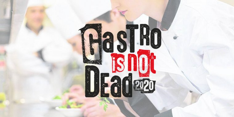 Gastro Is Not Dead!